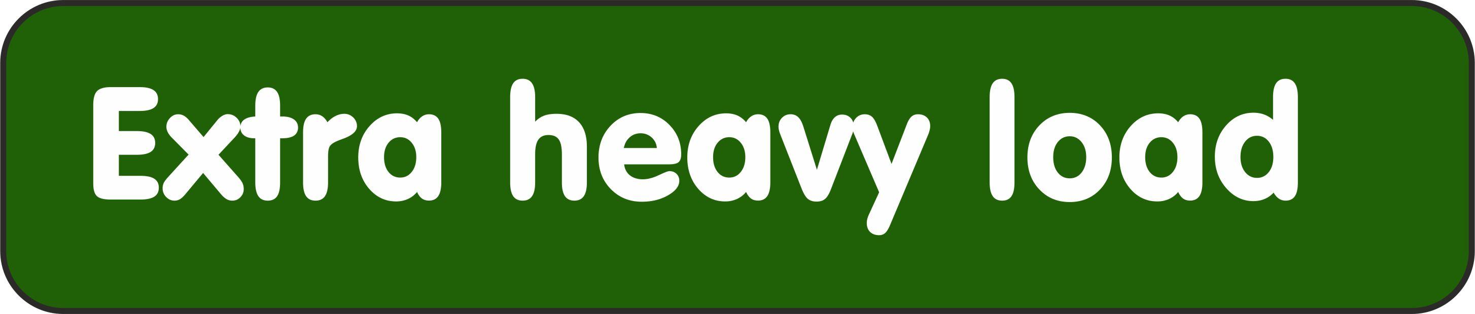 EXTRA HEAVY LOAD